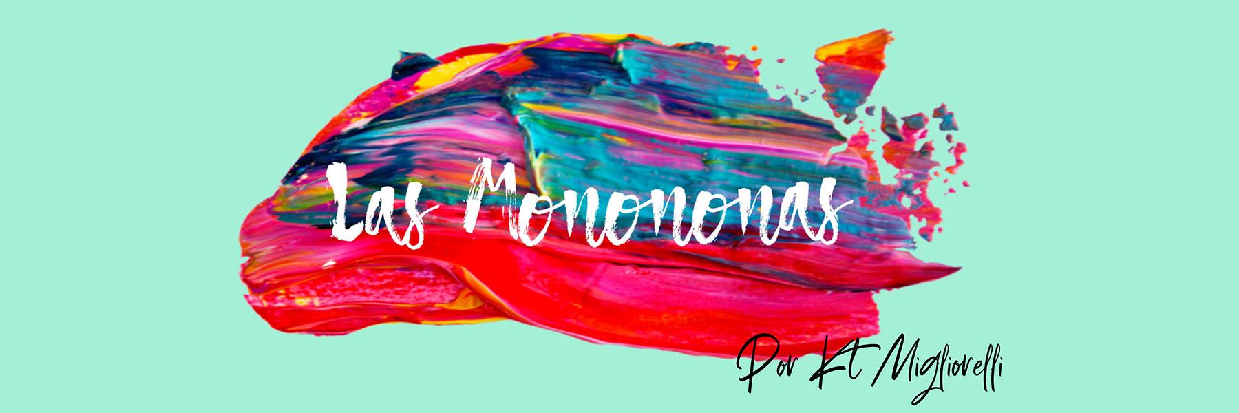 Las Monononas Banner